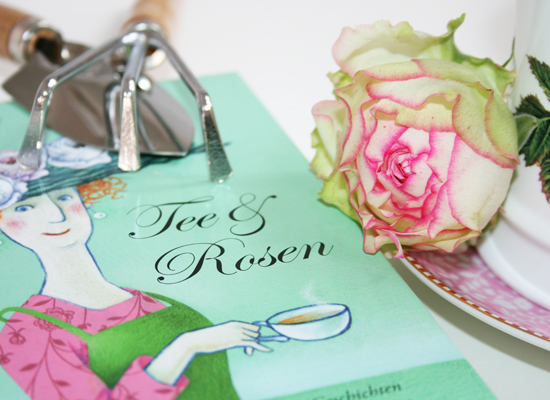 Tee & Rosen: Geschichten übers Leben im Garten-Paradies England