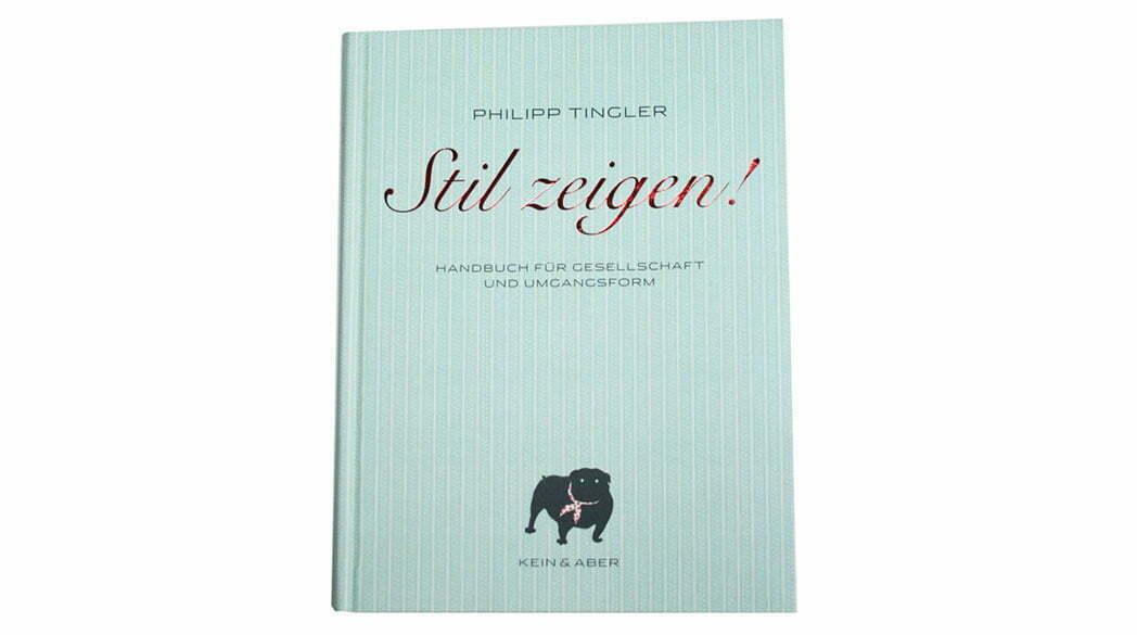 Der Lady-Blog liest: Stil zeigen! von Philipp Tingler