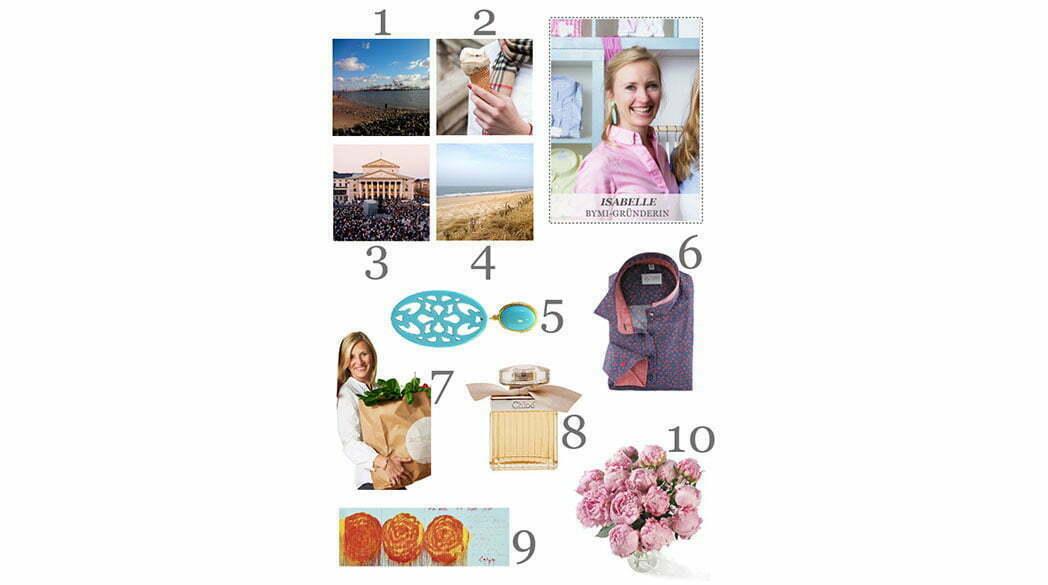 Isabelles Love-List: 10 Dinge, die glücklich machen