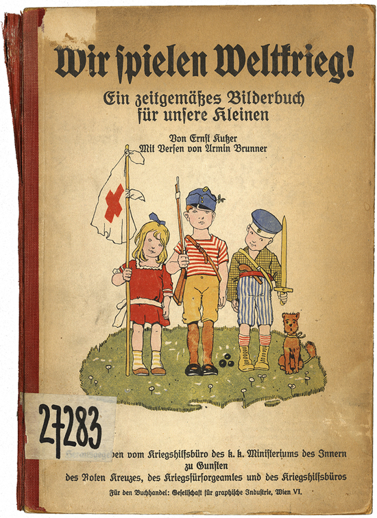 Kriegspropaganda im Kinderbuch: Wir spielen Weltkrieg