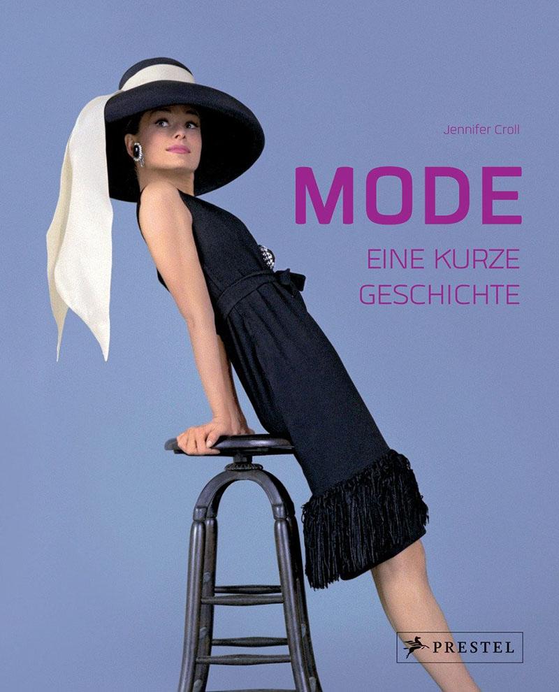 Jennifer Croll: Mode – Eine kurze Geschichte