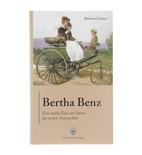 Bertha Benz - Eine starke Frau am Steuer des ersten Automobils