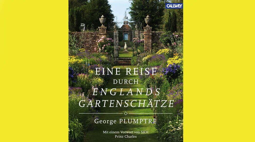 Eine Reise durch Englands Gartenschätze