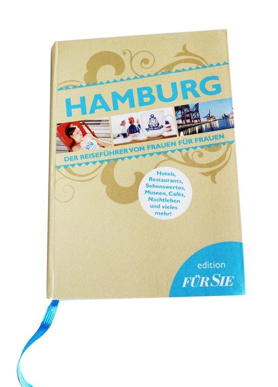 Hamburg-Reiseführer von Frauen für Frauen aus der edition FÜR SIE