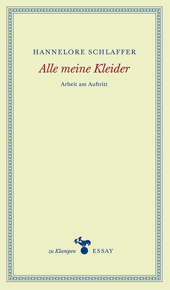"""""""Alle meine Kleider"""" von Hannelore Schlaffer"""