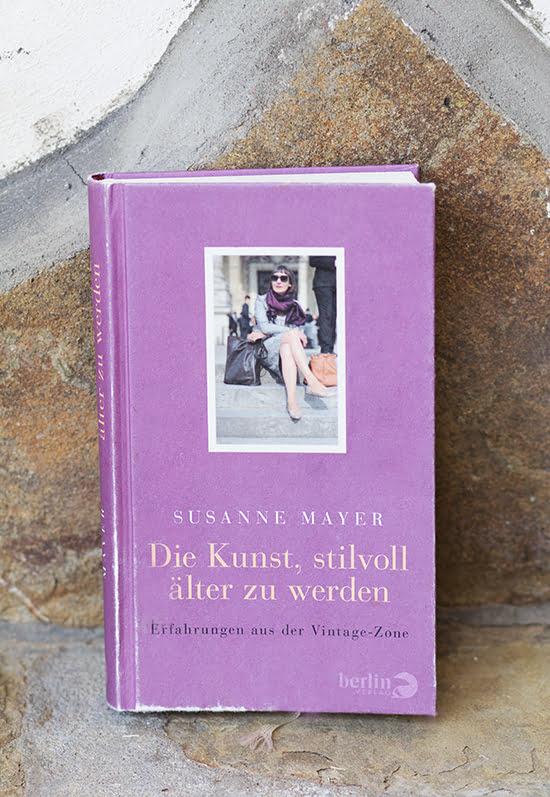 Die Kunst, stilvoll älter zu werden von Susanne Mayer
