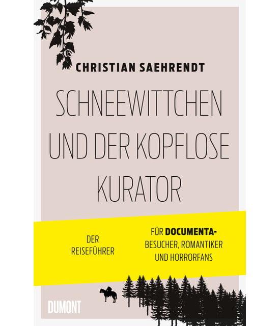 Christian Saehrendt: Schneewittchen und der kopflose Kurator