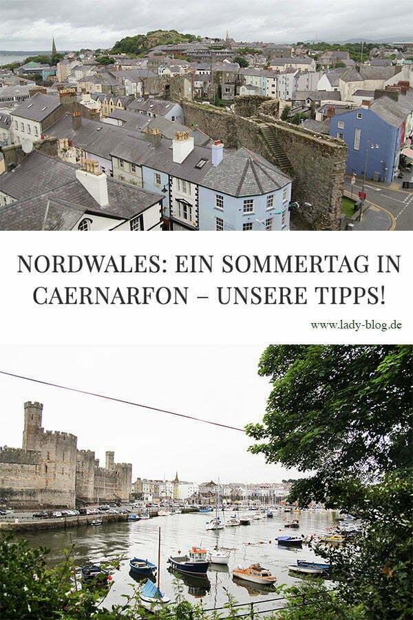 Unsere Tipps für einen Tag in Caernarfon