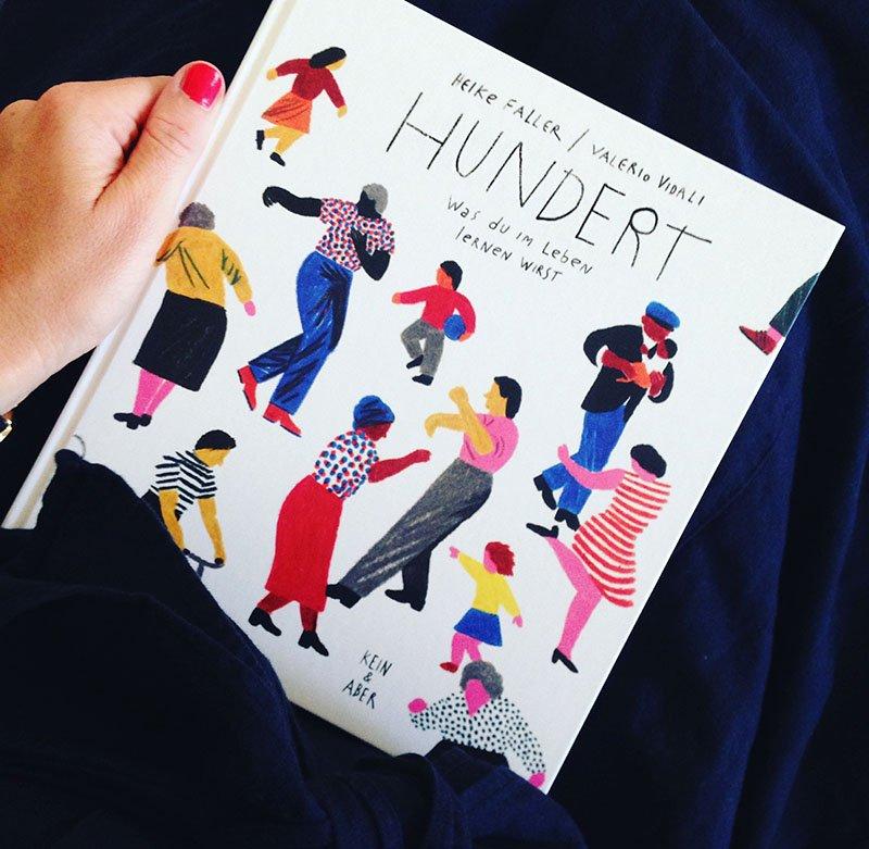"""Das Buch """"Hundert - Was du im Leben lernen wirst"""" ist im Verlag Kein & Aber erschienen"""