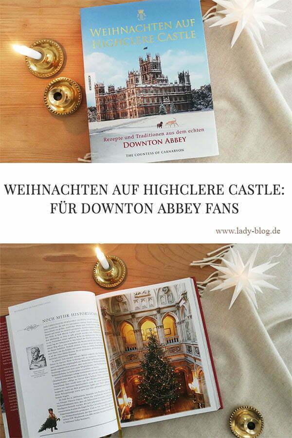 Weihnachten auf Highclere Castle: Für Downton Abbey Fans