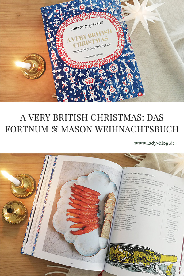 Das Weihnachtsbuch von Fortnum & Mason: A Very British Christmas