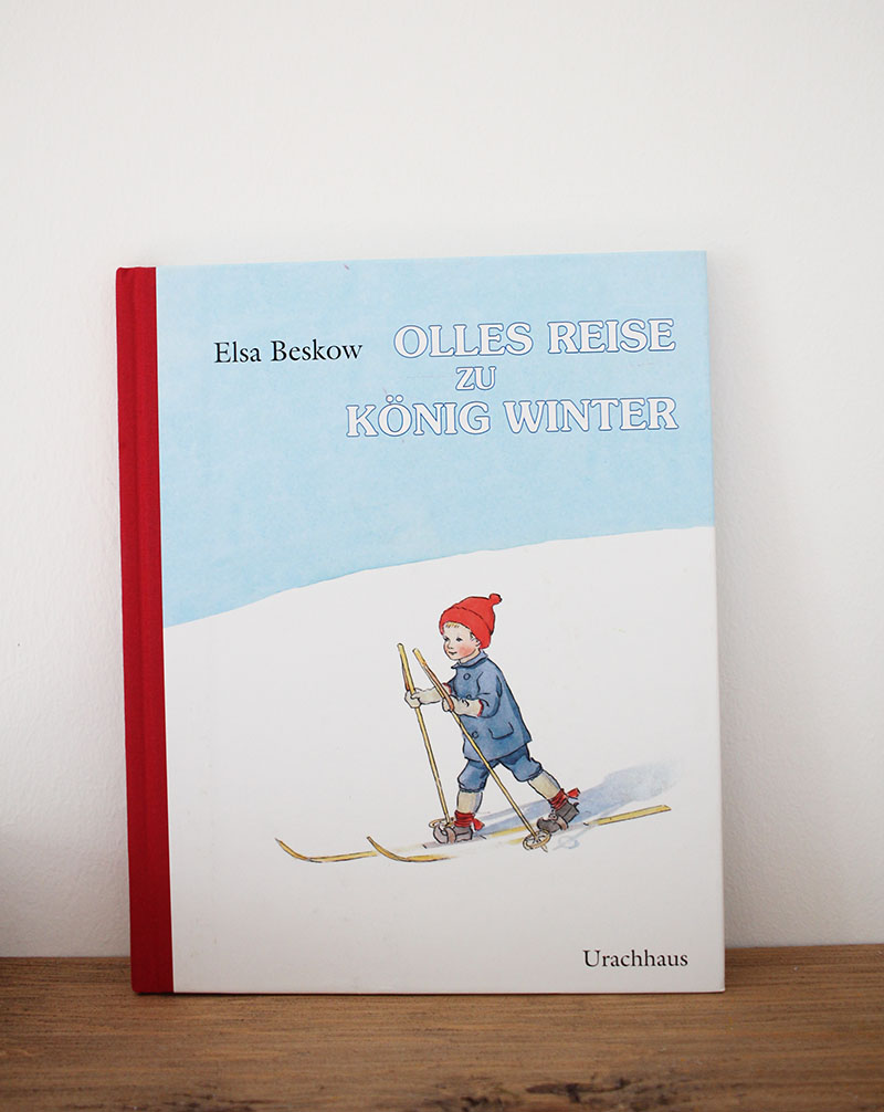 Kinderbuch-Klassiker bis 6 Jahren: Elsa Beskow - Olles Reise zu König Winter