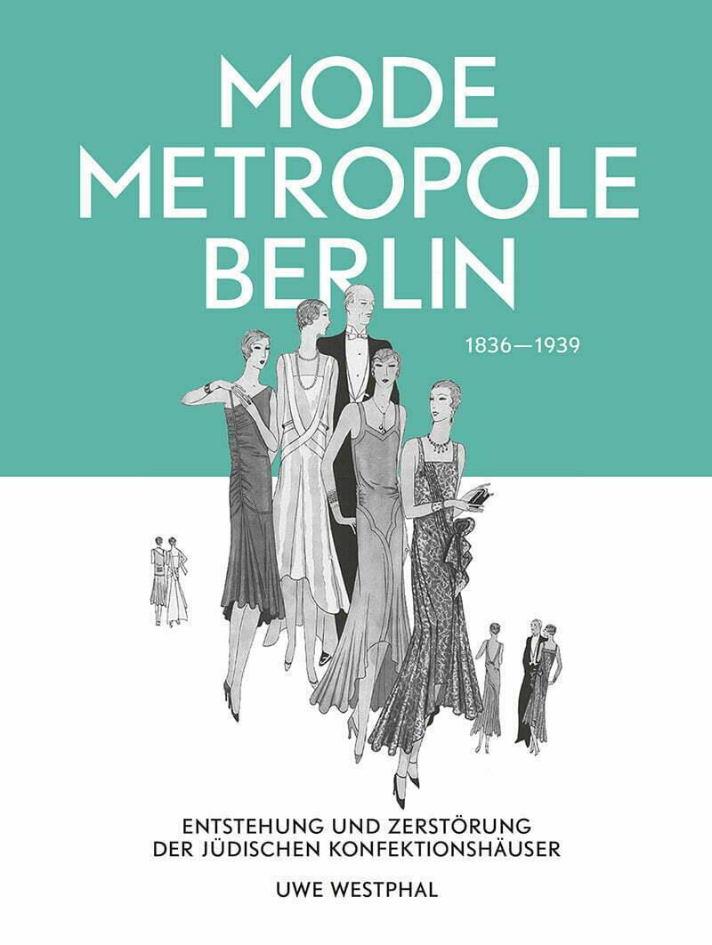 Uwe Westphal: Modemetropole Berlin