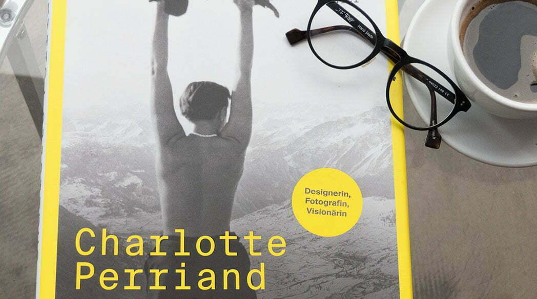 Charlotte Perriand: Ihr Leben als moderne und unabhängige Frau