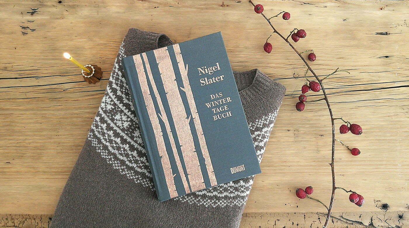 Der Lady-Blog liest: Das Wintertagebuch von Nigel Slater