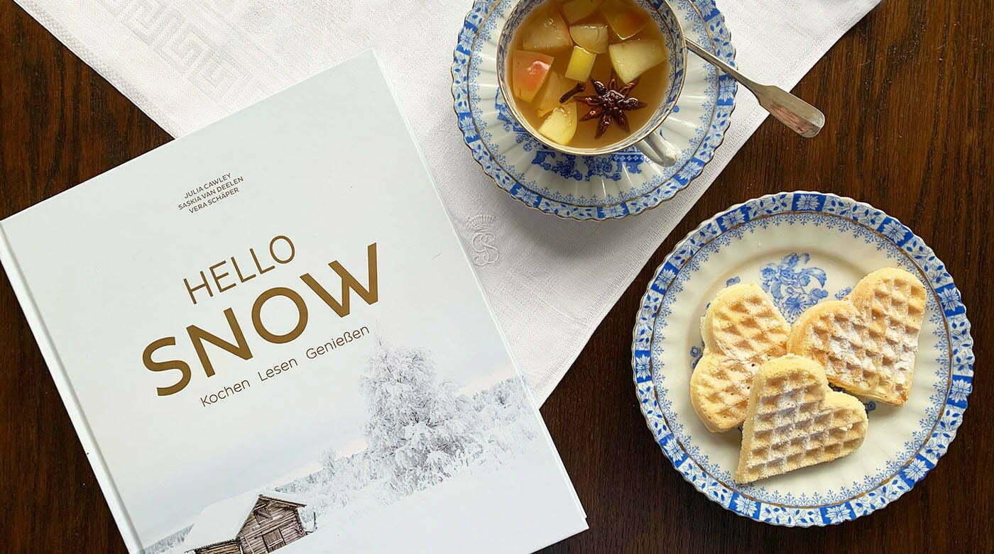 Hello Snow: Rezepte für den Christkindlmarkt zu Hause